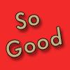 So Good - Buckhaven Logo