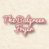 The Balgreen Fryer
